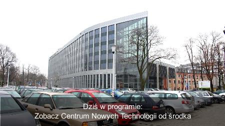 Centrum Nowych Technologii od środka