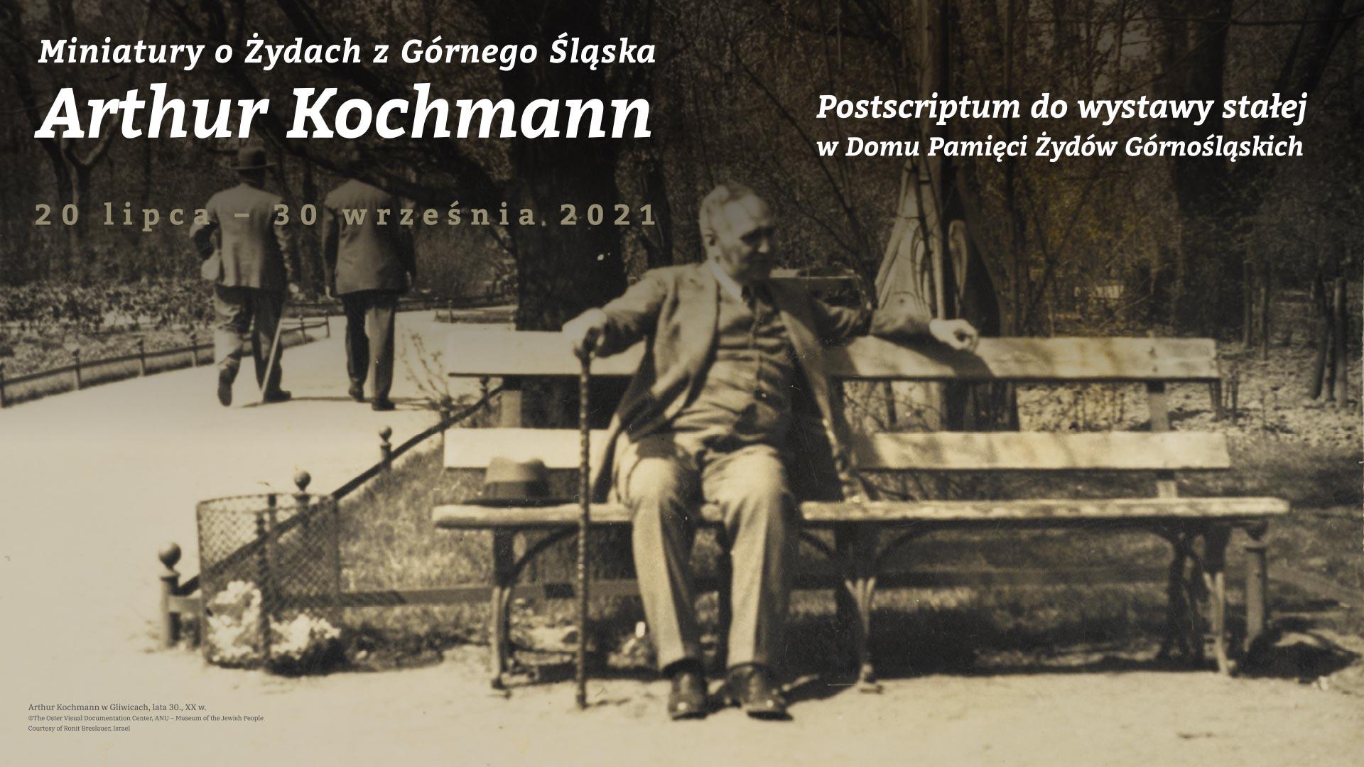 banner ze zdjęciem Arthura Kochmanna siedzącego na ławce w parku