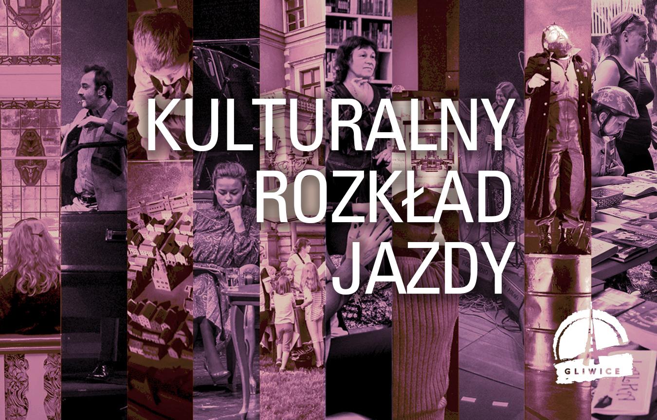 kolaż ze zdjęć w fioletowych barwach z napisem Kulturalny rozkład jazdy