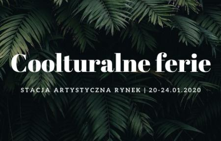 """Napis na tle roślin """"coolturalne ferie"""""""